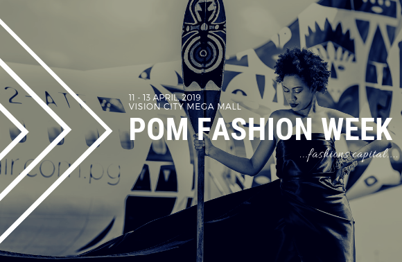 POM FASHION WEEK, 11-13th of April 2019