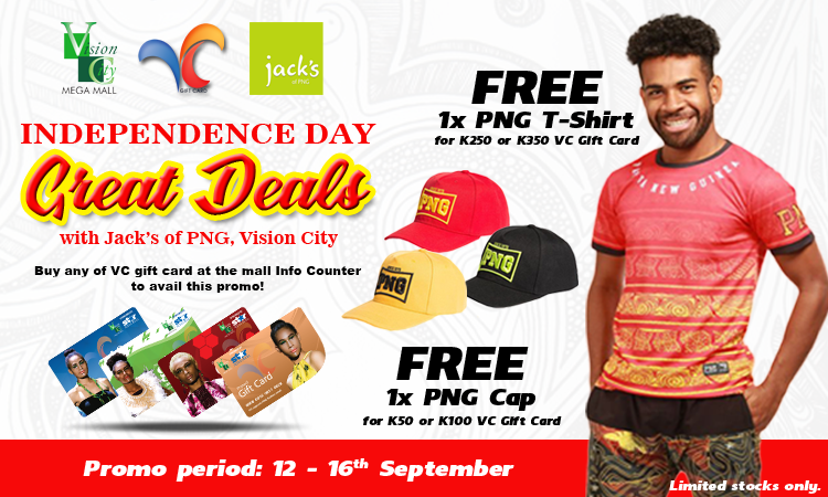 GREAT DEALS WITH JACK'S OF PNG, VISION CITY