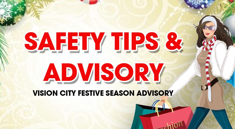 SAFETY TIPS & ADVISORY